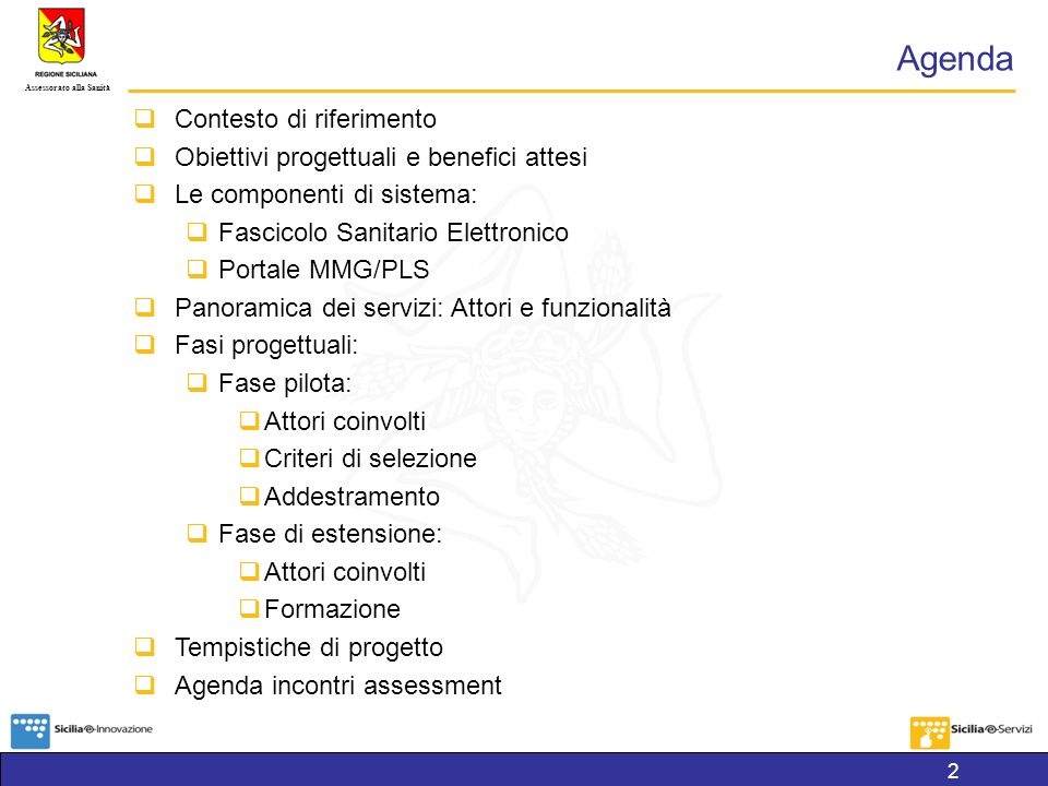 Assessorato alla Sanità 3 Contesto di riferimento LAccordo di Programma Quadro (APQ) in materia di Società dell Informazione nella Regione Siciliana , firmato nel marzo 2005, prevede, tra i progetti di ambito sanitario, la realizzazione del progetto Rete dei medici di Medicina Generale e Pediatri di libera scelta (RMMG).
