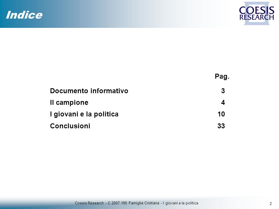 33 Coesis Research - C 2007.190 Famiglia Cristiana - I giovani e la politica CONCLUSIONI