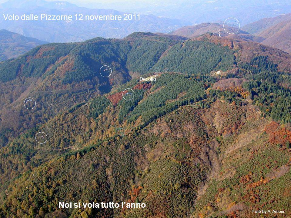 Volo dalle Pizzorne 12 novembre 2011 Noi si vola tutto lanno Foto By A. Antoni Decollo