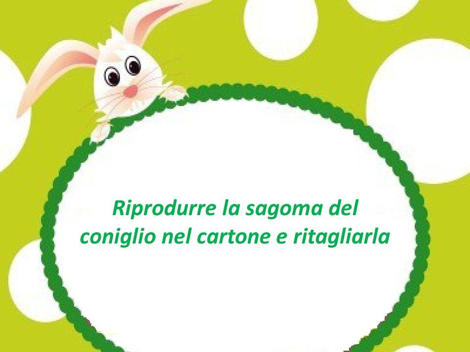 Riprodurre la sagoma del coniglio nel cartone e ritagliarla