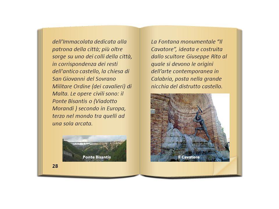 28 dellImmacolata dedicata alla patrona della città; più oltre sorge su uno dei colli della città, in corrispondenza dei resti dell antico castello, la chiesa di San Giovanni del Sovrano Militare Ordine (dei cavalieri) di Malta.