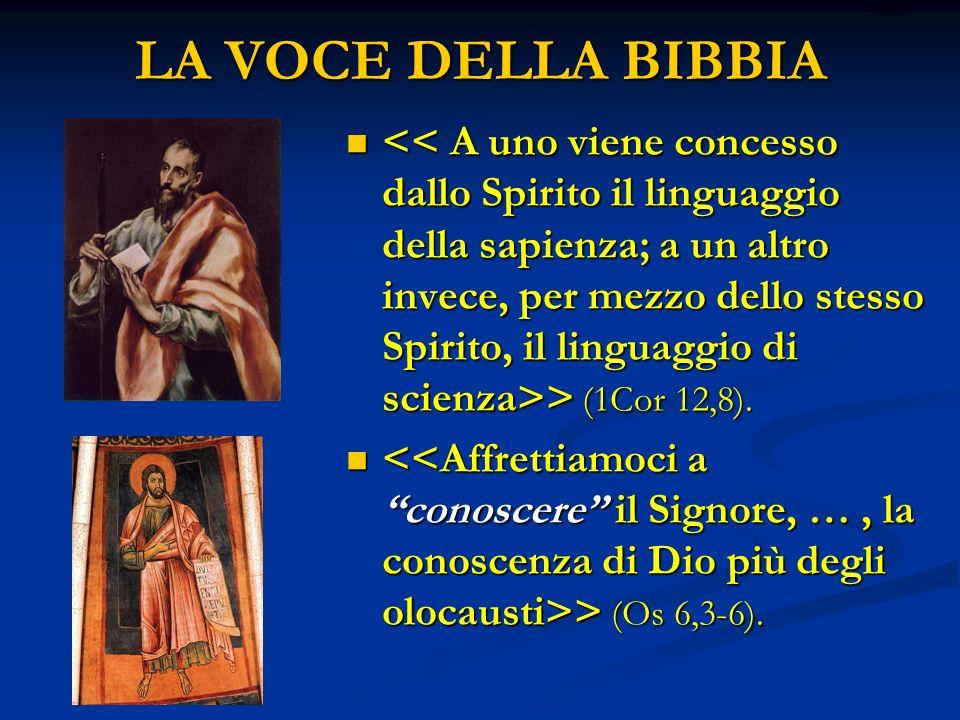 LA VOCE DELLA BIBBIA > (1Cor 12,8). > (1Cor 12,8). > (Os 6,3-6). > (Os 6,3-6). ritardo