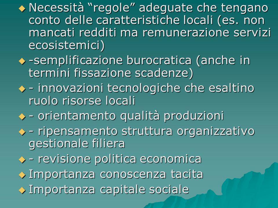 Necessità regole adeguate che tengano conto delle caratteristiche locali (es.