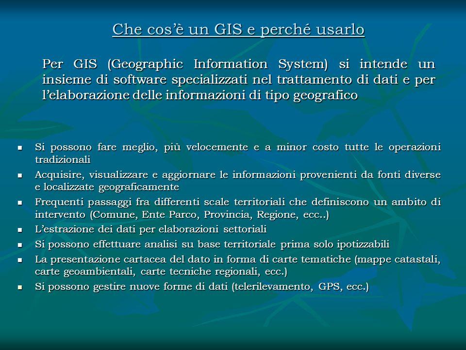 Che cosè un GIS e perché usarlo Per GIS (Geographic Information System) si intende un insieme di software specializzati nel trattamento di dati e per
