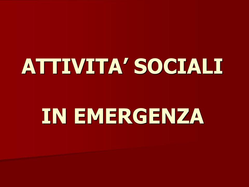 ATTIVITA SOCIALI IN EMERGENZA