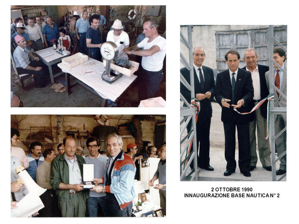 2 OTTOBRE 1990 INNAUGURAZIONE BASE NAUTICA N° 2