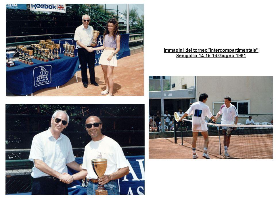 Immagini del torneoIntercompartimentale Senigallia 14-15-16 Giugno 1991