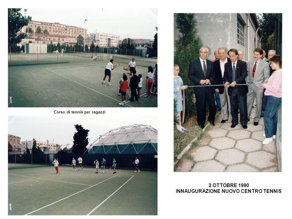 Corso di tennis per ragazzi 2 OTTOBRE 1990 INNAUGURAZIONE NUOVO CENTRO TENNIS