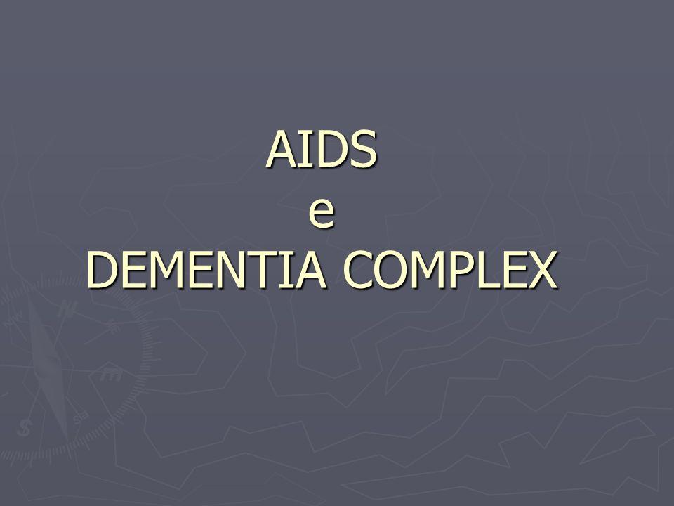 AIDS e DEMENTIA COMPLEX