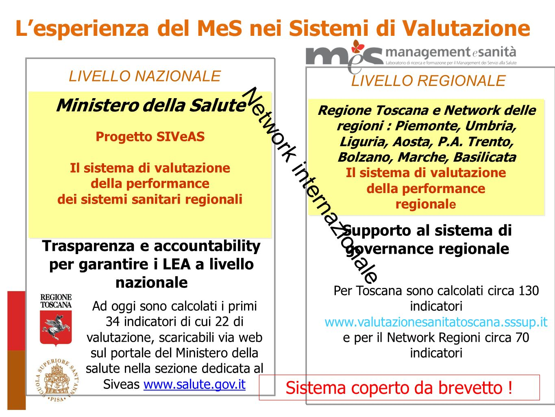 Dal dicembre 2007 il sistema di valutazione è disponibile su portale web, con accesso riservato alla Regione e alle Aziende Sanitarie Toscane.