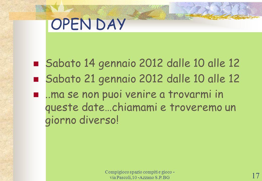 16 Contatti Web: www.compigioco.itwww.compigioco.it E-mail: Compigioco@libero.itCompigioco@libero.it Tel: 035.530469 Cell: 3282495410 Indirizzo: via P