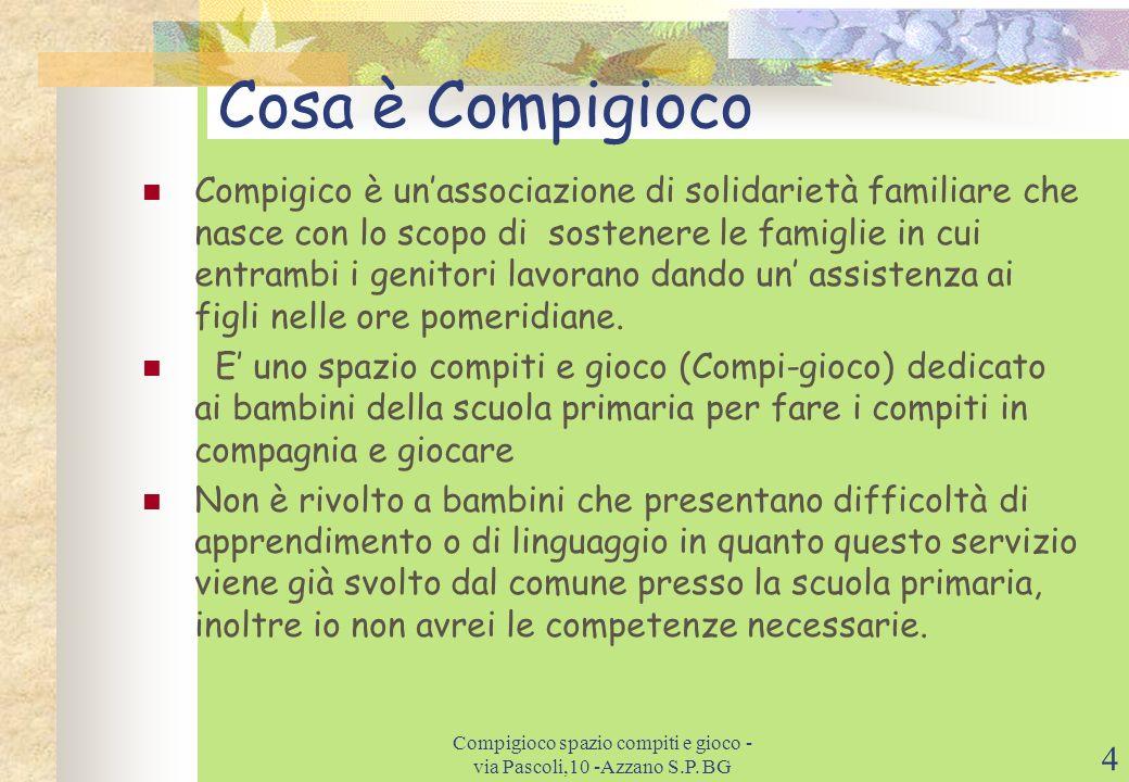 4 Cosa è Compigioco Compigico è unassociazione di solidarietà familiare che nasce con lo scopo di sostenere le famiglie in cui entrambi i genitori lavorano dando un assistenza ai figli nelle ore pomeridiane.
