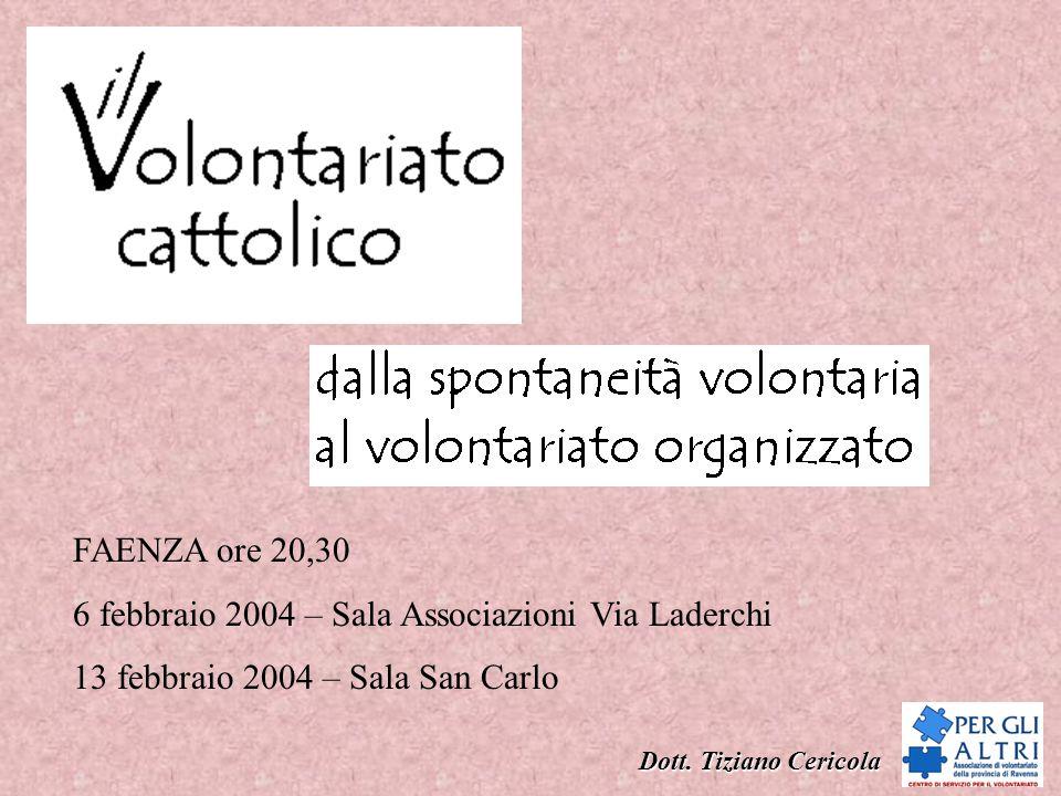 Dott.Tiziano Cericola a.d.v. scopo solidarietà sociale/lavoro gratuito o.n.g.
