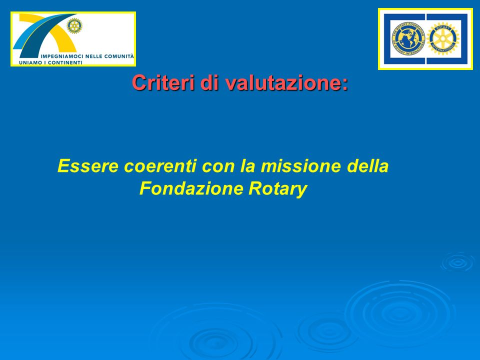 Criteri di valutazione: aree di intervento prioritarie per la missione FR: Pace e Risoluzione dei conflitti.