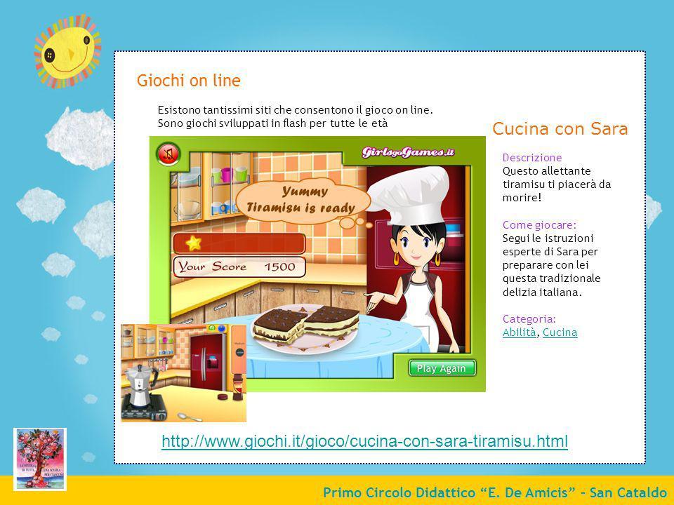 Primo Circolo Didattico E. De Amicis - San Cataldo Giochi on line Esistono tantissimi siti che consentono il gioco on line. Sono giochi sviluppati in