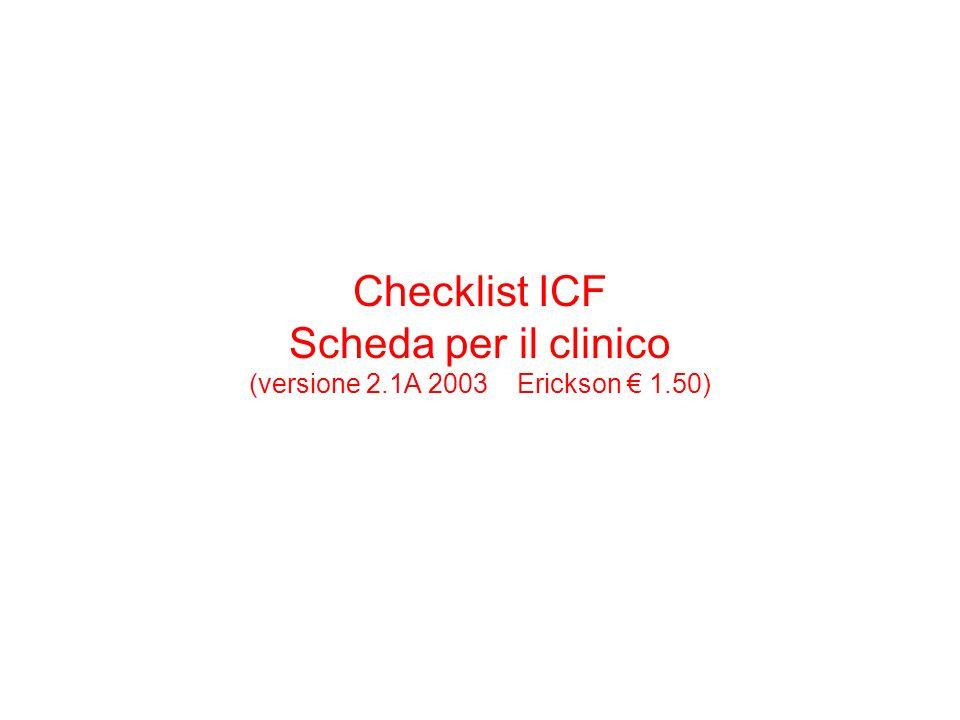 Checklist ICF Scheda per il clinico (versione 2.1A 2003 Erickson 1.50)