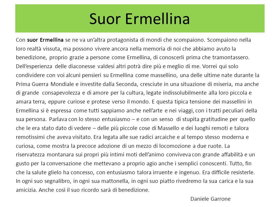 Suor Ermellina Con suor Ermellina se ne va unaltra protagonista di mondi che scompaiono.