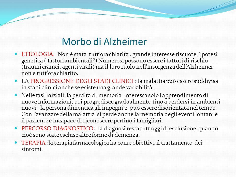 Morbo di Alzheimer ETIOLOGIA.