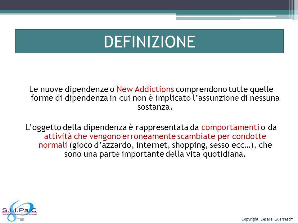 DEFINIZIONE Le nuove dipendenze o New Addictions comprendono tutte quelle forme di dipendenza in cui non è implicato lassunzione di nessuna sostanza.