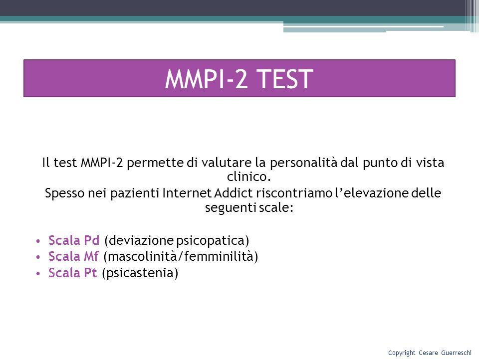 Il test MMPI-2 permette di valutare la personalità dal punto di vista clinico. Spesso nei pazienti Internet Addict riscontriamo lelevazione delle segu
