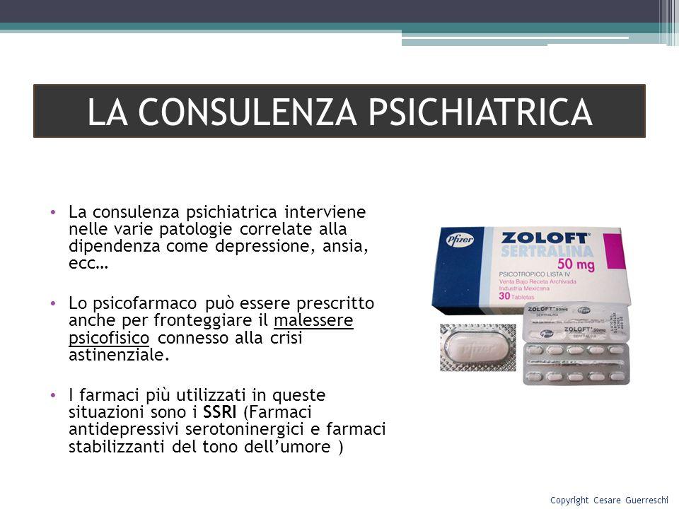 La consulenza psichiatrica interviene nelle varie patologie correlate alla dipendenza come depressione, ansia, ecc… Lo psicofarmaco può essere prescri