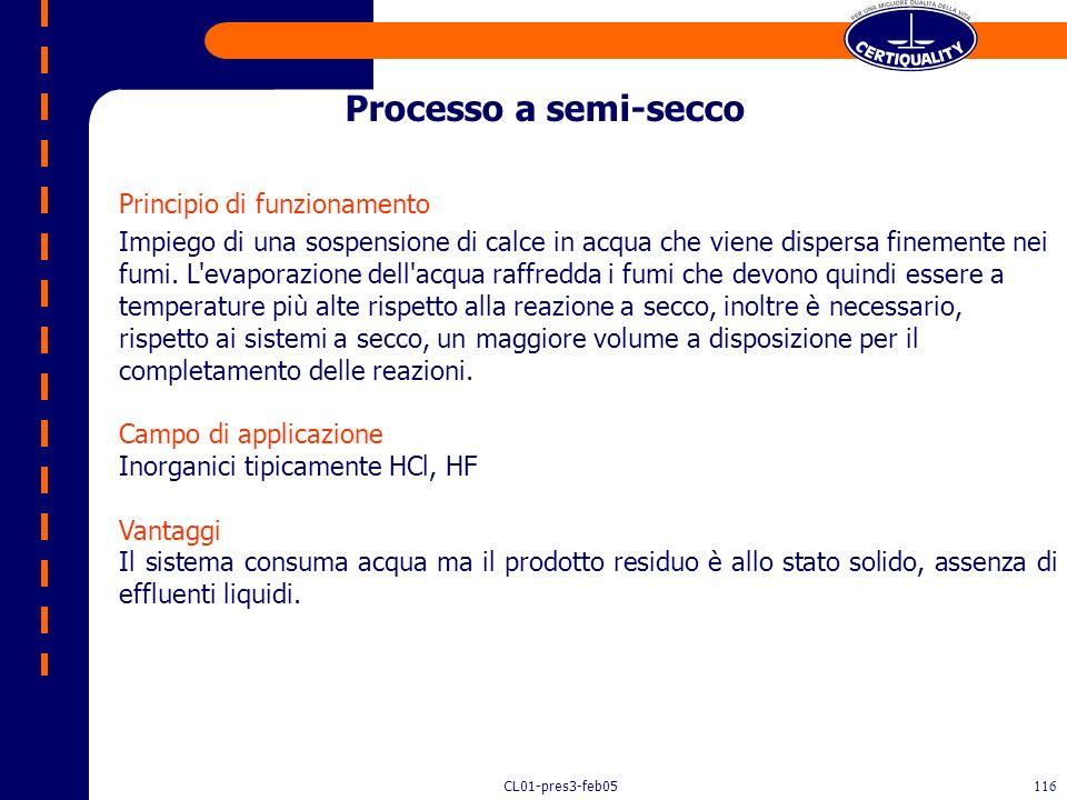 CL01-pres3-feb05115 Principio di funzionamento La rimozione dei gas acidi può, in alternativa, avvenire tramite il contatto con un reagente alcalino a