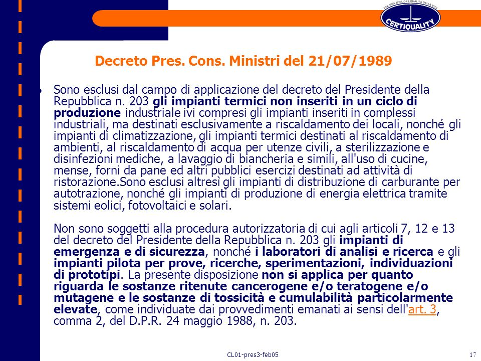 CL01-pres3-feb0516 Modifica sostanziale (circ. 1AMB/93 Regione Lombardia) Si intendono per