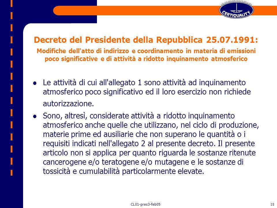 CL01-pres3-feb0517 Decreto Pres. Cons. Ministri del 21/07/1989 Sono esclusi dal campo di applicazione del decreto del Presidente della Repubblica n. 2