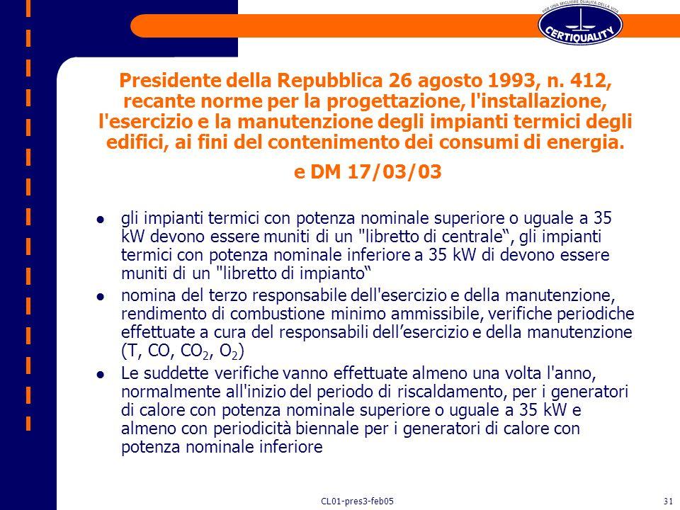 CL01-pres3-feb0530 Art. 1 Campo di applicazione Il presente decreto disciplina, in attuazione della direttiva 99/13/CE e dellarticolo 3, comma 2, del