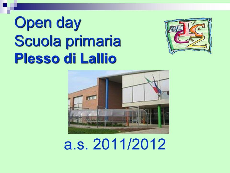 Open day Scuola primaria Plesso di Lallio a.s. 2011/2012