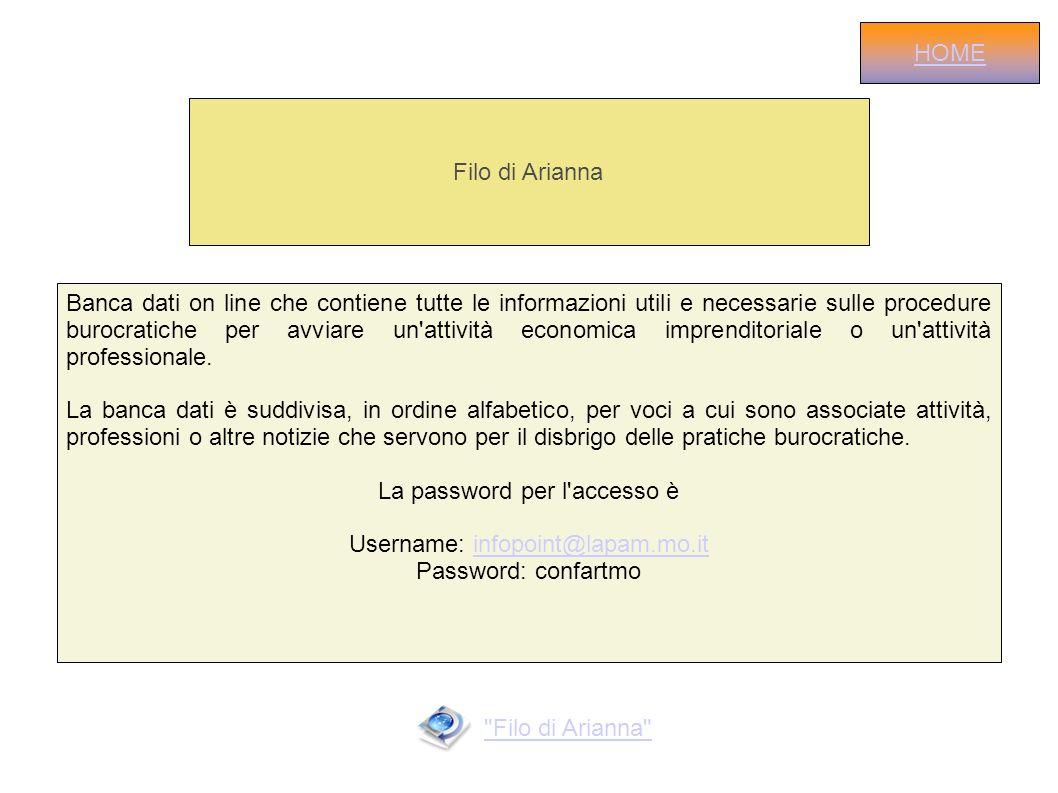 Filo di Arianna Banca dati on line che contiene tutte le informazioni utili e necessarie sulle procedure burocratiche per avviare un'attività economic