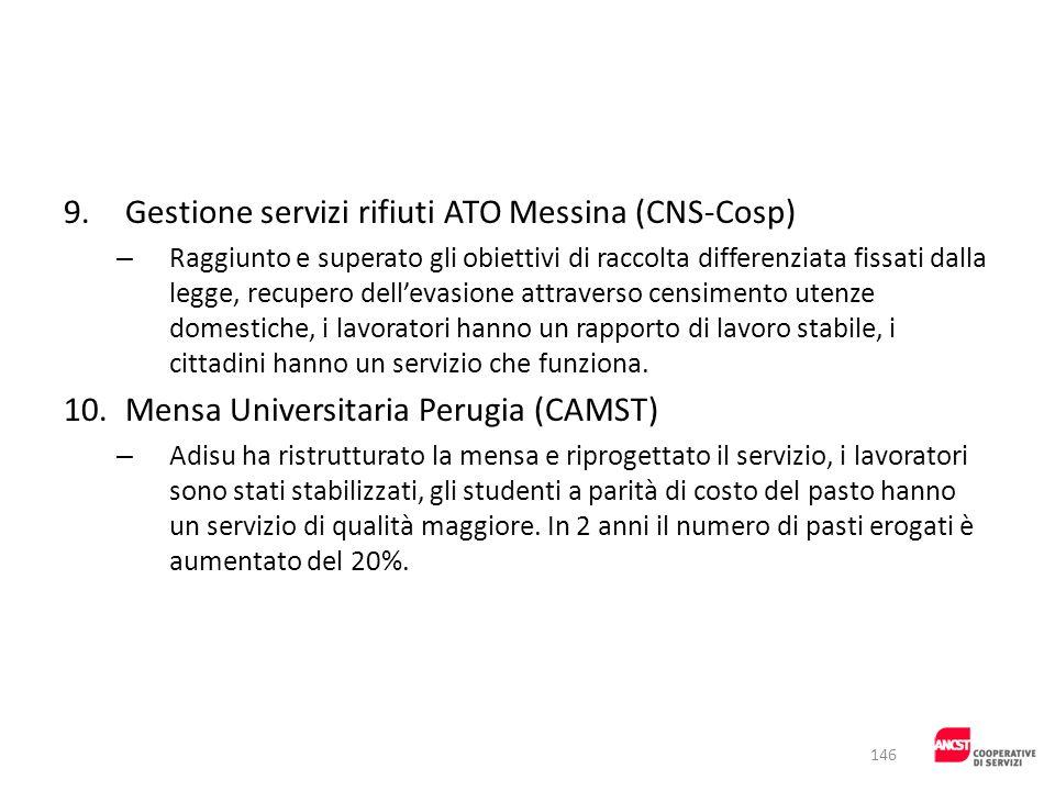 9.Gestione servizi rifiuti ATO Messina (CNS-Cosp) – Raggiunto e superato gli obiettivi di raccolta differenziata fissati dalla legge, recupero delleva
