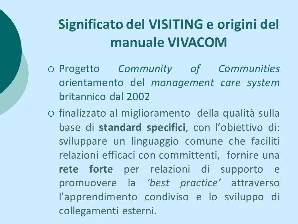 Progetto Community of Communities orientamento del management care system britannico dal 2002 finalizzato al miglioramento della qualità sulla base di