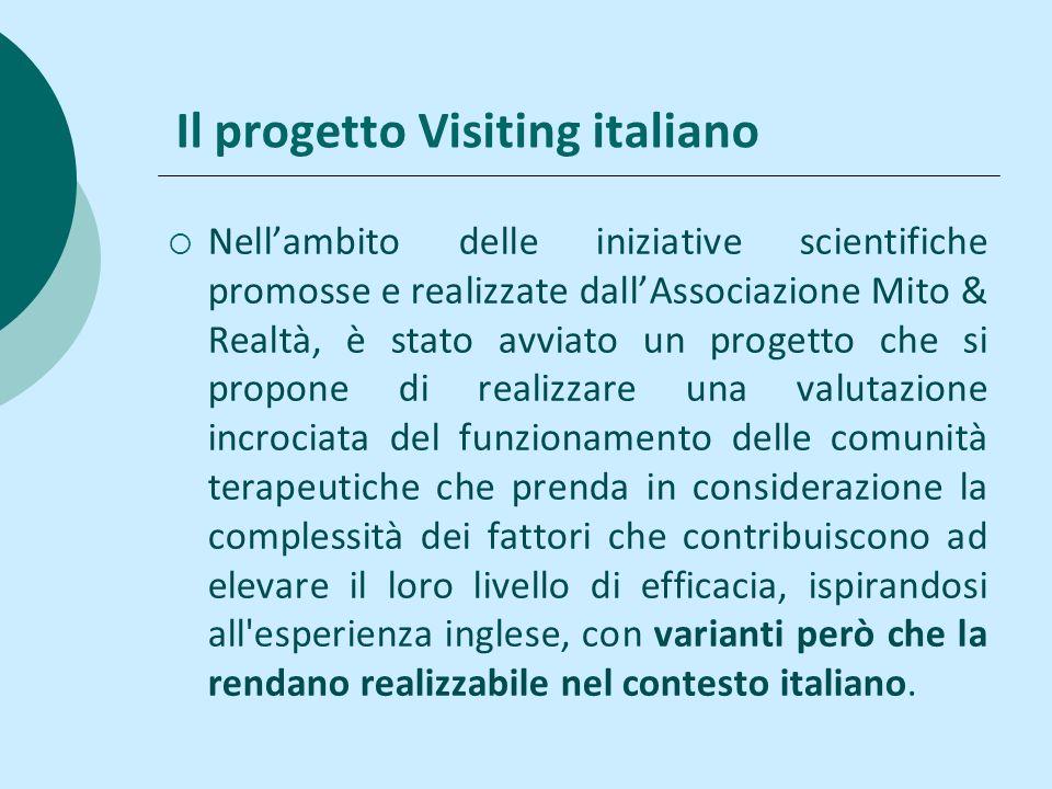 Il progetto Visiting italiano Nellambito delle iniziative scientifiche promosse e realizzate dallAssociazione Mito & Realtà, è stato avviato un proget
