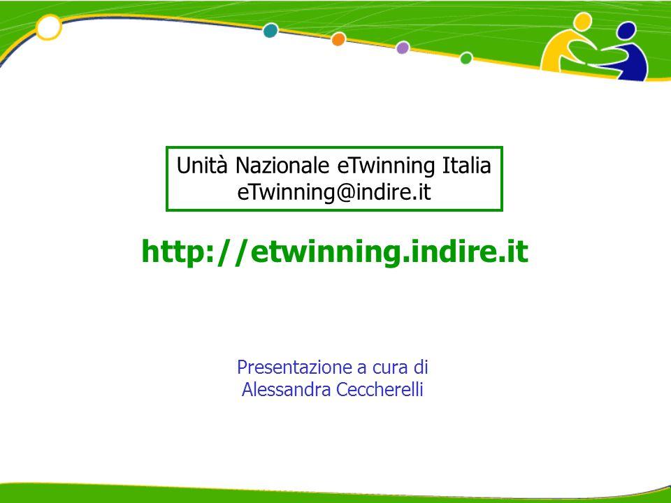 Presentazione a cura di Alessandra Ceccherelli Unità Nazionale eTwinning Italia eTwinning@indire.it http://etwinning.indire.it
