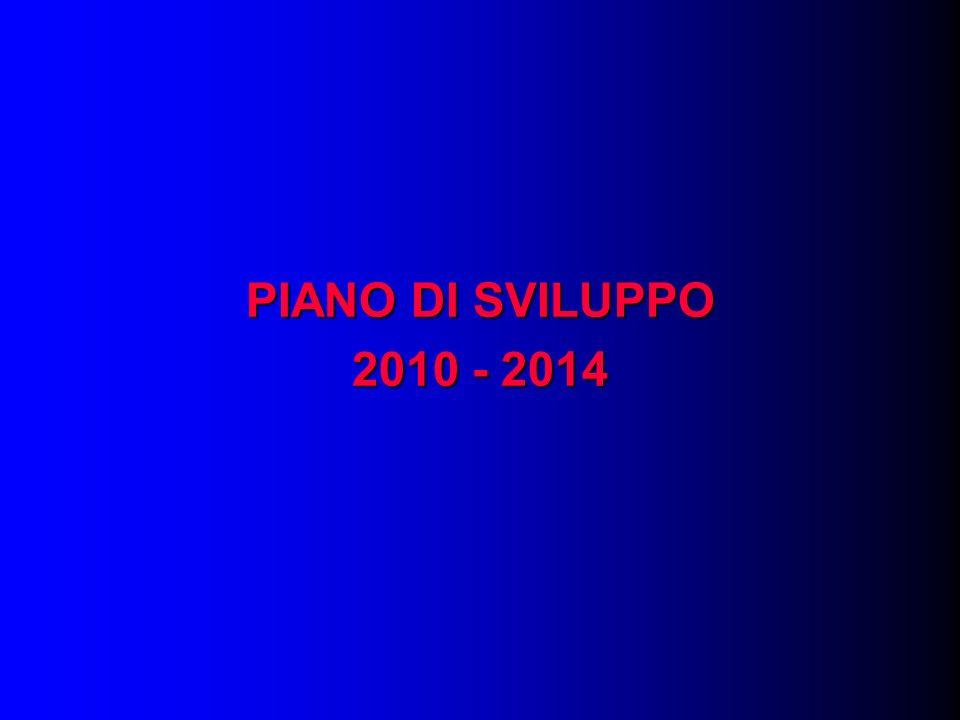 PIANO DI SVILUPPO 2010 - 2014