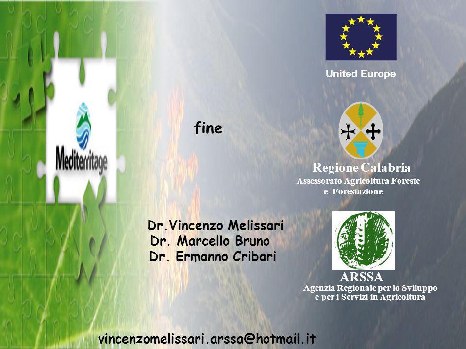 Regione Calabria Assessorato Agricoltura Foreste e Forestazione United Europe ARSSA Agenzia Regionale per lo Sviluppo e per i Servizi in Agricoltura fine Dr.Vincenzo Melissari Dr.