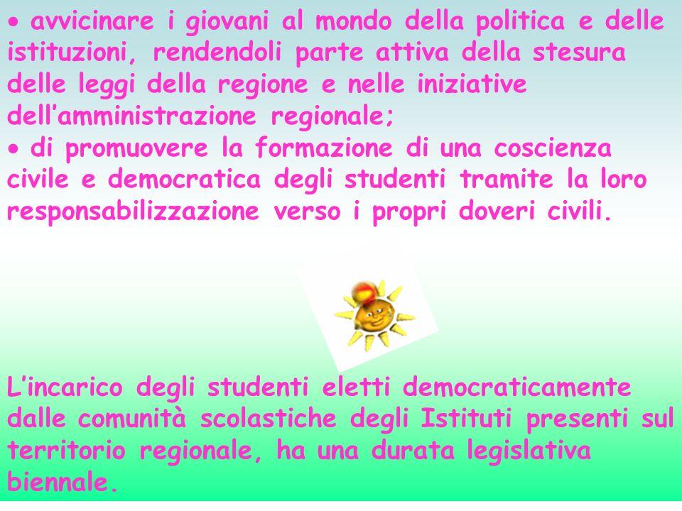 avvicinare i giovani al mondo della politica e delle istituzioni, rendendoli parte attiva della stesura delle leggi della regione e nelle iniziative d