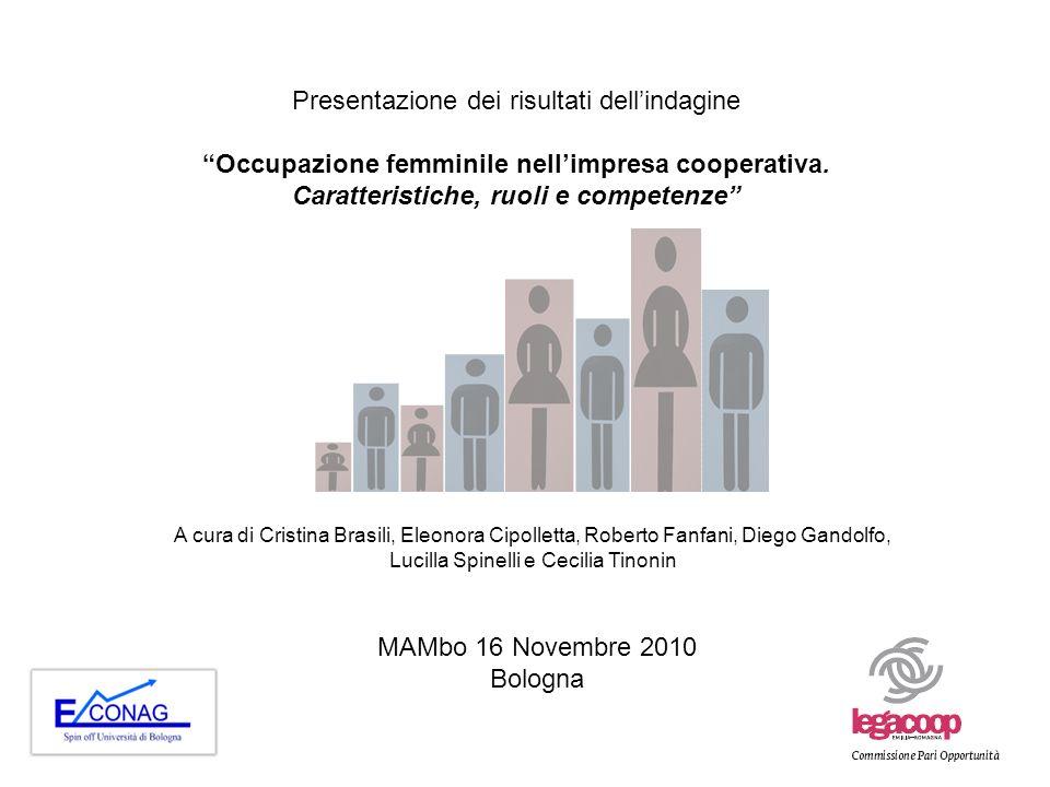 1 Presentazione dei risultati dellindagine Occupazione femminile nellimpresa cooperativa.