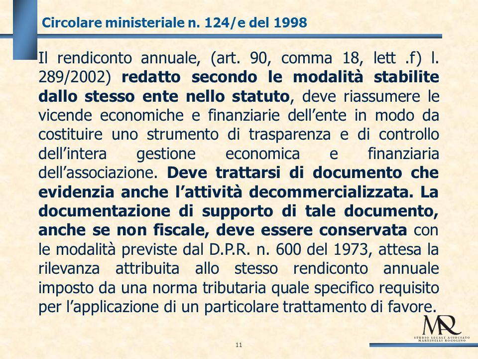 11 Circolare ministeriale n. 124/e del 1998 Il rendiconto annuale, (art.