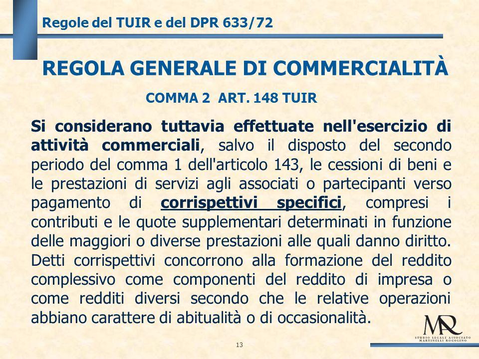 13 Regole del TUIR e del DPR 633/72 COMMA 2 ART.