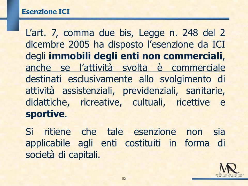 52 Esenzione ICI Lart. 7, comma due bis, Legge n.
