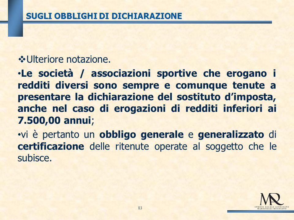 SUGLI OBBLIGHI DI DICHIARAZIONE Ulteriore notazione.