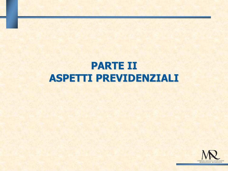 PARTE II ASPETTI PREVIDENZIALI