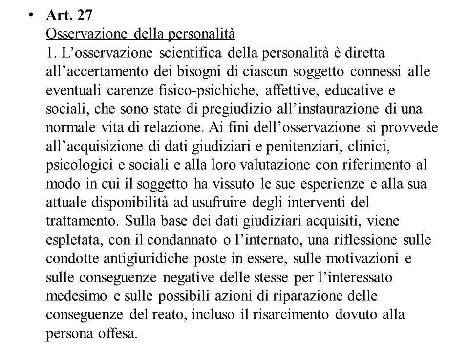 Art.27 Osservazione della personalità 1.