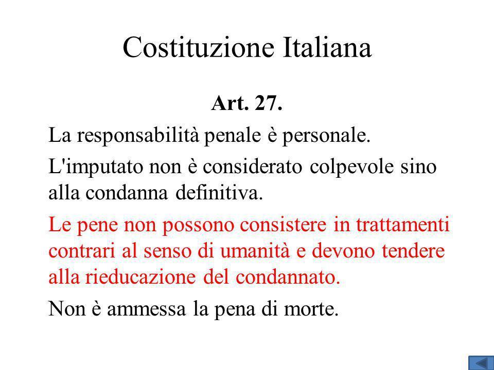 Costituzione Italiana Art.27. La responsabilità penale è personale.