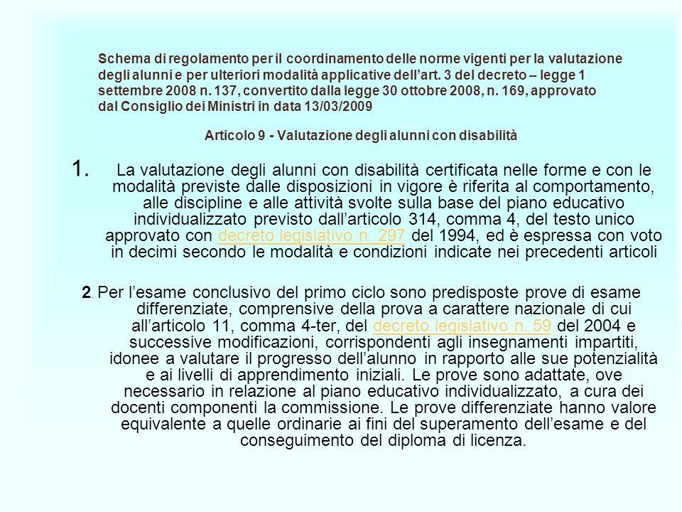 Schema di regolamento per il coordinamento delle norme vigenti per la valutazione degli alunni e per ulteriori modalità applicative dellart. 3 del dec