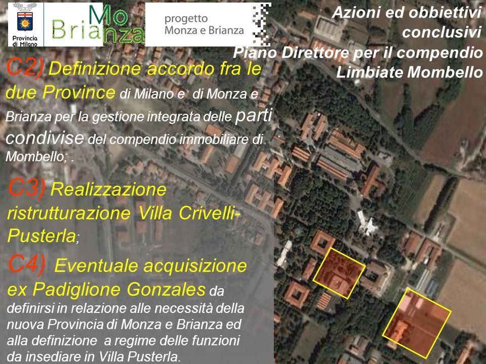 C2) Definizione accordo fra le due Province di Milano e di Monza e Brianza per la gestione integrata delle parti condivise del compendio immobiliare d
