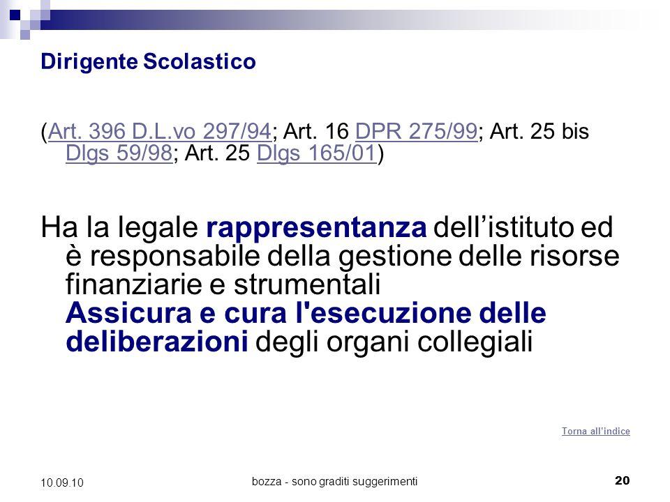 bozza - sono graditi suggerimenti20 10.09.10 Dirigente Scolastico (Art.