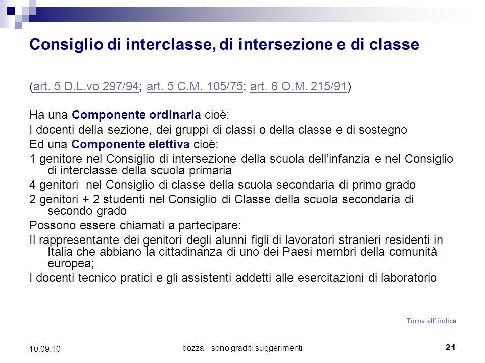 bozza - sono graditi suggerimenti21 10.09.10 Consiglio di interclasse, di intersezione e di classe (art.